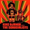King Django - King Django Meets The Scrucialists