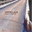 Hypnogaja - Bridge to Nowhere
