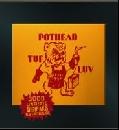 Pothead - Tuf Luv