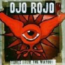 Ojo Rojo - Tunes From The Wayout