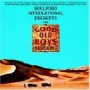 Soulfood International - Presents The Good Old Boys Sessions