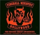 Fireball Ministry - The Second Great Awakening