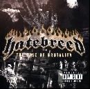 Hatebreed - The Rise Of Brutality