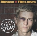 Marshmelones - First Strike