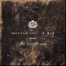 Modern Life Is War - My love,my way