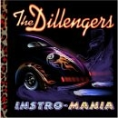 The Dillingers - Instro-Mania