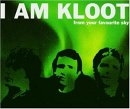 I Am Kloot - Feom your favorite Sky
