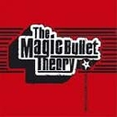 The Magic Bullet Theory - Poems and Explosions
