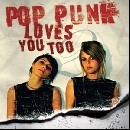 Various Artists - Pop Punk Loves You Too
