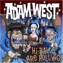 Adam West - Hi Balls are rolling