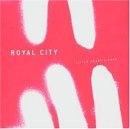 Royal City - Little Heart's Ease