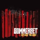 Sommerset - Say what you want RE-RELEASE