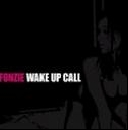 Fonzie - Wake Up Call