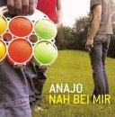 Anajo - Nah bei mir