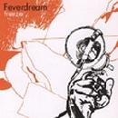 Feverdream - Freeze!