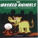 The Masked Animals - sideshow pleasure