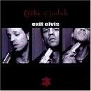 Tribe Of Judah - Exit Elvis