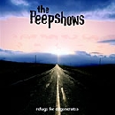The Peepshows - Refuge For Degenerates