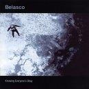 Belasco - Knowing Everyone's Okay