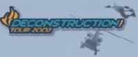 Deconstruction Tour 2002