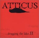 Various Artists - ATTICUS...dragging the lake 2