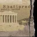 Shattered - Paradise Regained