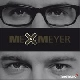 Me & Meyer - I wish I could hate you