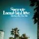 Sorgente - Loma Vista Drive