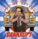 bankrupt - Shorter than Danny DeVito [Cd]