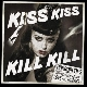 Horrorpops - Kiss Kiss Kill Kill [Cd]