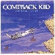 Comeback Kid - Symptoms and Cures [Cd]