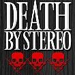 "Death By Stereo - Tour zum neuen Album ""Black Sheep of the American Dream"" !! [Tourdaten]"