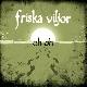 Friska Viljor - Oh Oh [Cd]