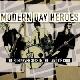 Modern Day Heroes - Modern Day Heroes auf Tour mit Die Happy [Tourdaten]
