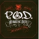 P.O.D. - Greatest Hits- The Atlantic Years [Cd]