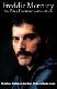 Peter Freestone - Freddie Mercury: Ein intimer Einblick von dem Mann, der ihm am besten kannte (Buch)