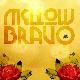 Mellow Bravo - Mellow Bravo
