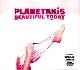 Planetakis - Beautiful Today
