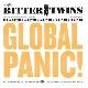 Bitter Twins - Global Panic!