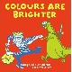 Various Artists - Colours Are Brighter-Songs For Children And Grown Ups Too [Cd]
