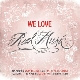 Various Artists - We Love Real Music [Cd]