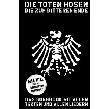 """Die Toten Hosen - Die Toten Hosen singen """"Bis zum bitteren Ende"""" - Das Songbook mit allen Texten und allen Liedern [Special]"""