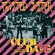 Twisted Sister - Club Daze Volume I: The Studio Sessions [Cd]