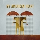 My American Heart - Hiding Inside The Horrible Weather [Cd]