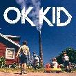 OK Kid [Konzertempfehlung]