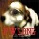P.W. Long - God Bless The Drunkard's Dog