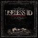 Useless Id - The Lost Broken Bones