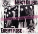 Mercy Killers/Enemy Rose - And to Become on