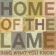 Home Of The Lame - Sing What You Know [Cd]