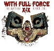 "With Full Force Festival - ""WITH FULL FORCE"" XIX [Special]"